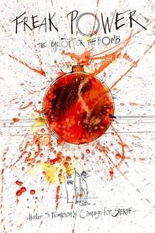 Freak Power The Ballot or the Bomb 2021