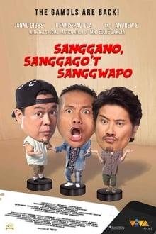 Sanggano, Sanggago't Sanggwapo