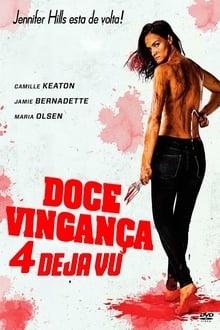 Doce Vingança 4 - Deja Vu Torrent (2020) Legendado BluRay 720p e 1080p Download