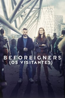Beforeigners – Todas as Temporadas – Dublado / Legendado