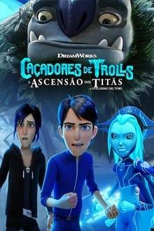 Caçadores de Trolls: A Ascensão dos Titãs Dublado ou Legendado