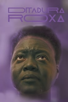 Ditadura Roxa (2020)