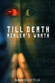 Till Death: Azalea's Wrath 2019