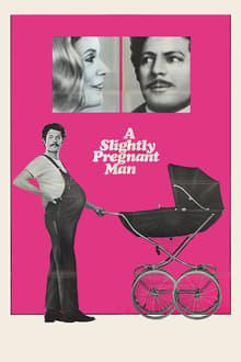 A Slightly Pregnant Man