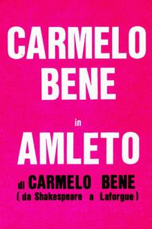 Amleto di Carmelo Bene (da Shakespeare a Laforgue)