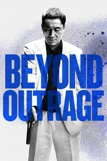 Outrage Beyond (2012)