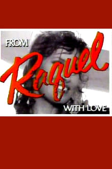 From Raquel with Love
