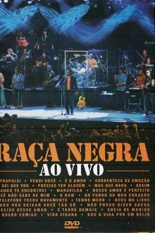 Raça Negra - Ao Vivo em Fortaleza Torrent (2004) Nacional WEBRip 720p e 1080p Download