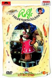 Rolfs Hasengeschichte - Ich bin stark