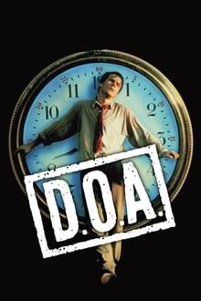D.O.A. - Efect întârziat (1988)