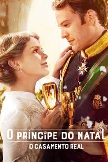 O Príncipe do Natal: O Casamento Real Dublado ou Legendado