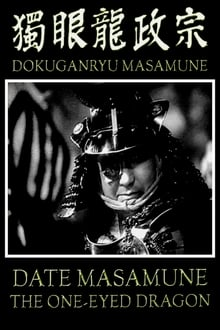 Date Masamune the One-Eyed Dragon