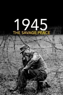 1945: The Savage Peace