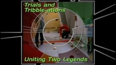 Trials and Tribble-ations - Uniting Two Legends