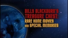 Billy Blackburn's treasure Chest: Rare Home Movies & Special Memories - Part 1
