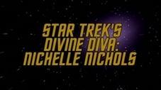 Star Trek's Divine Diva - Nichelle Nichols
