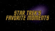 Star Trek's Favorite Moments