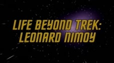 Life Beyond Trek - Leonard Nimoy