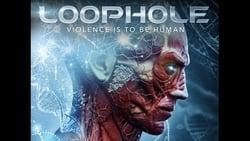 Nuevo trailer online Pelicula Loophole
