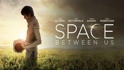 Trailer online Pelicula Un espacio entre nosotros