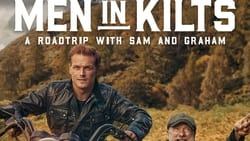 Men in Kilts: A Roadtrip with Sam and Graham Wallpapers