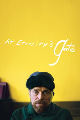 At Eternity's Gate (A La Porte De L'éternité) #25 (Drama)