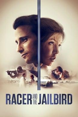 Racer and the Jailbird (2017) #90 (Crime ,  Thriller ,  Drama)