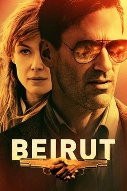 Beirut (El rehén) (2018) #32 (Action ,  Thriller ,  Drama)