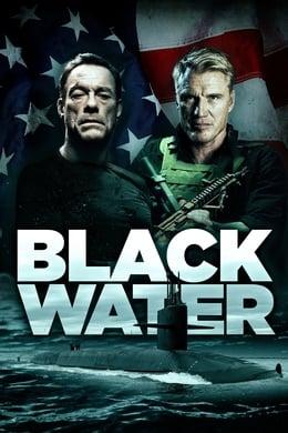 Black Water (Operación rescate) (2018) #83 (Action ,  Thriller)