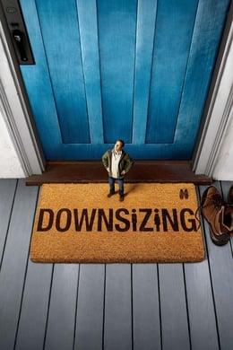Downsizing (Una vida a lo grande) (2017) #103 (Science Fiction ,  Comedy ,  Drama)