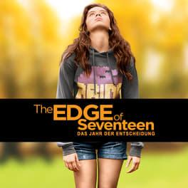 The Edge of Seventeen - Das Jahr der Entscheidung