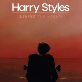 Harry Styles: Behind the Album