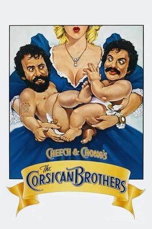 Cheech & Chong Les corses Brothers