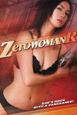 Zero Woman R 2007