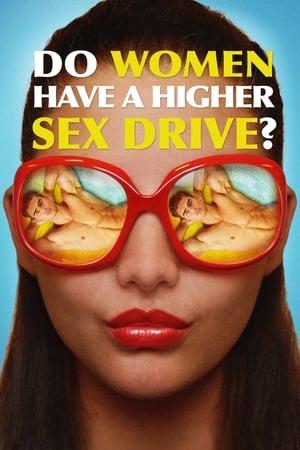 Film Do Women Have a Higher Sex Drive?