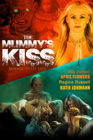 The Mummy's Kiss 2003