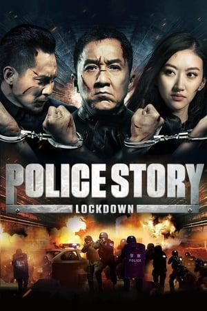 Police Story : Lockdown