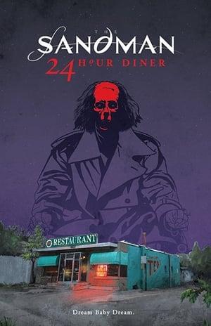 Sandman: 24 Hour Diner 2017
