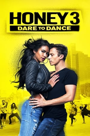 Honey 3 – Dare to Dance (2016)