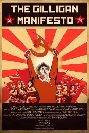 Watch The Gilligan Manifesto Online