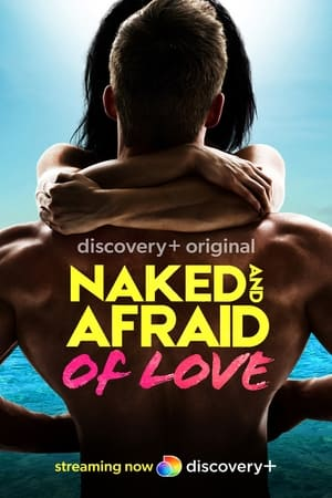 Naked and Afraid of Love 2021