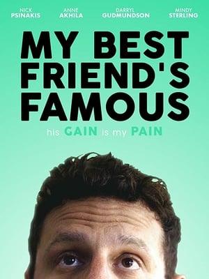 My Best Friend's Famous (2019)