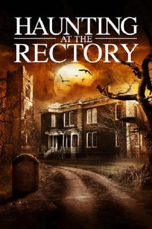 A Haunting at the Rectory 2015