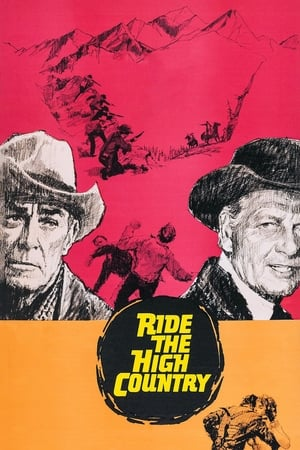 Ride the High Country 1962