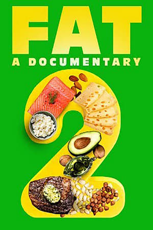 FAT: A Documentary 2 2021