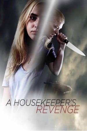 A Housekeeper's Revenge 2016