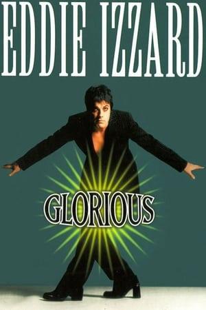 Eddie Izzard: Glorious 1997
