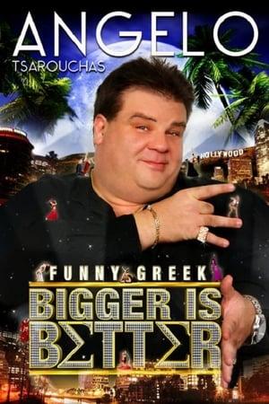 Angelo Tsarouchas - Bigger Is Better 2009