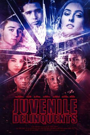 Juvenile Delinquents 2020