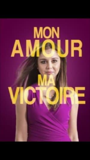 Mon amour, ma victoire (2018)